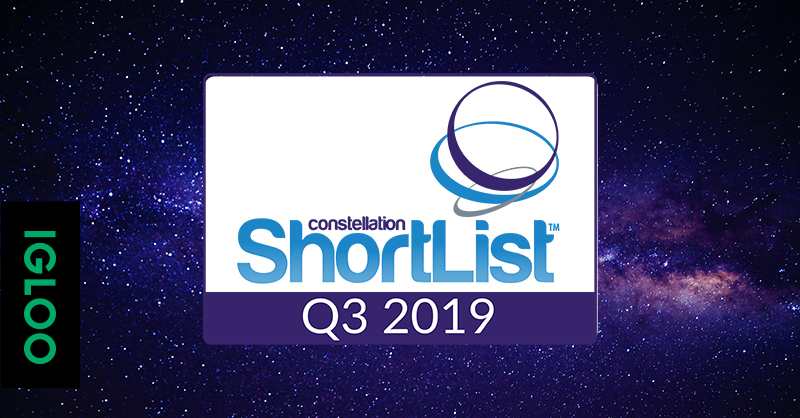 Igloo Software Named to the Constellation ShortList for Employee Digital Workspaces, Q3 2019