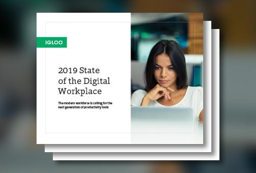2019 Digital Workplace Report