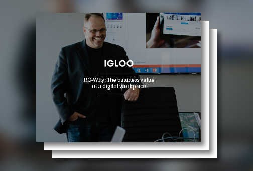 RO-Why: The business value of a digital workplace